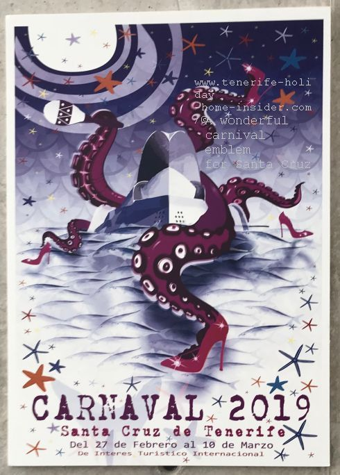Giant Octopus Tenerife candidate out of ten Carnival posters for 2019 an amazing emblem to symbolize the all embracing celebration and spirit that won't let you go once in its grip.