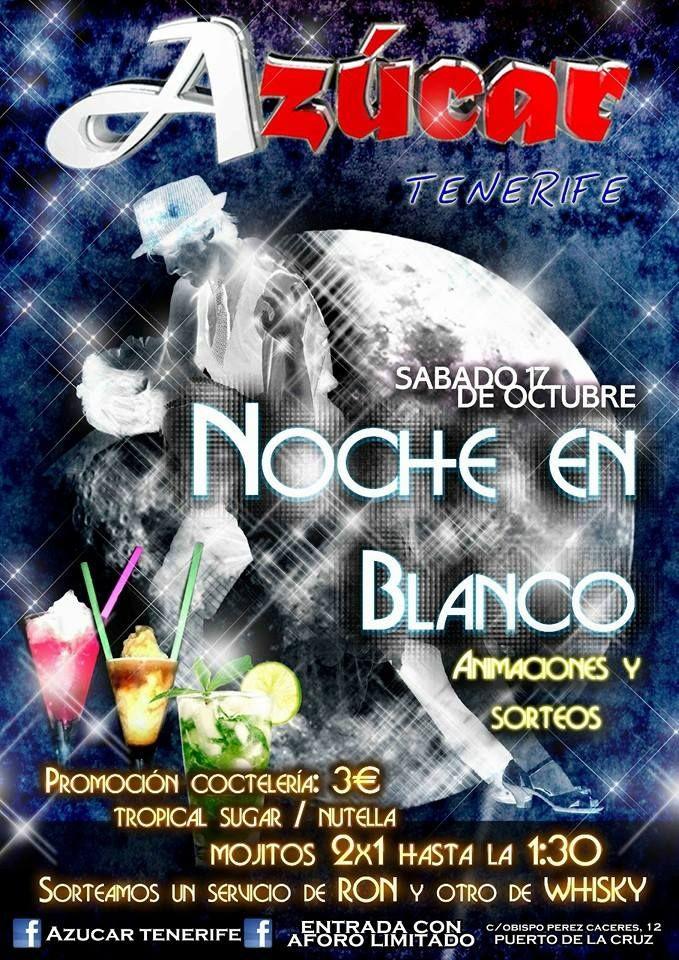 Noche en Blanco event 2015 club Azucar Puerto de la Cruz