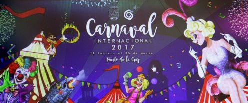 Puerto de la Cruz Carnival poster 2017 whose motto is Life is a circus.